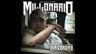 Millonario - Sin Corona (Mega)
