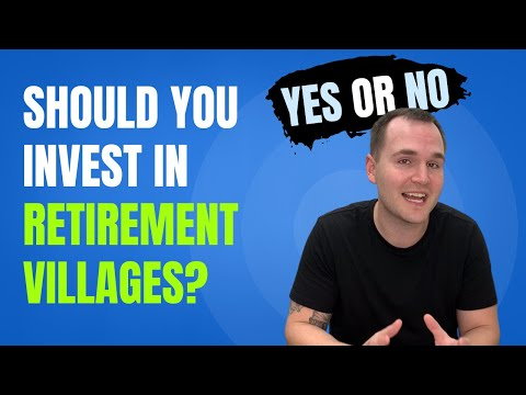 Should You Invest In Over 55 Retirement Villages YES Or NO?