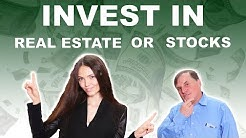 What to invest in? Stock Market vs. Real Estate