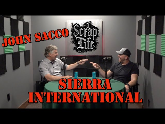 A Scrap Life with John Sacco of Sierra International