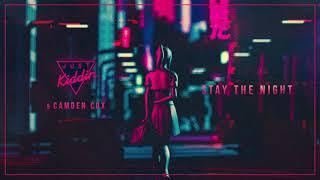 Just Kiddin x Camden Cox - Stay The Night