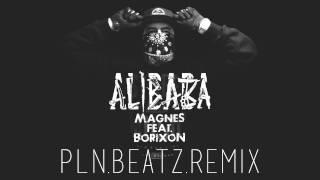 Rozbójnik Alibaba feat. Borixon - Magnes (PLN.BEΔTZ Remix)