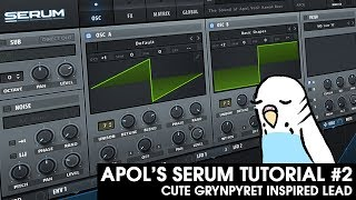 Apol's Serum Tutorial #2 - Cute Grynpyret Inspired Lead