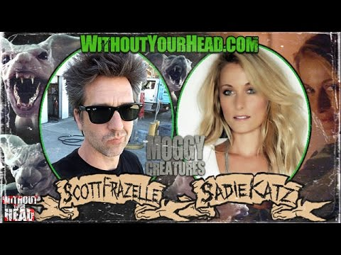 Without Your Head Podcast  Scott Frazelle and Sadie Katz of MOGGY CREATURES horror cats