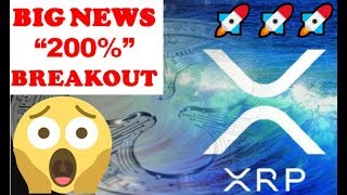 RIPPLE (XRP) NEWS & PRICE PREDICTION 2019 - 200% BREAKOUT!