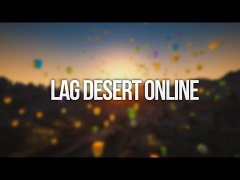Lag Desert Online - A Lag Meme