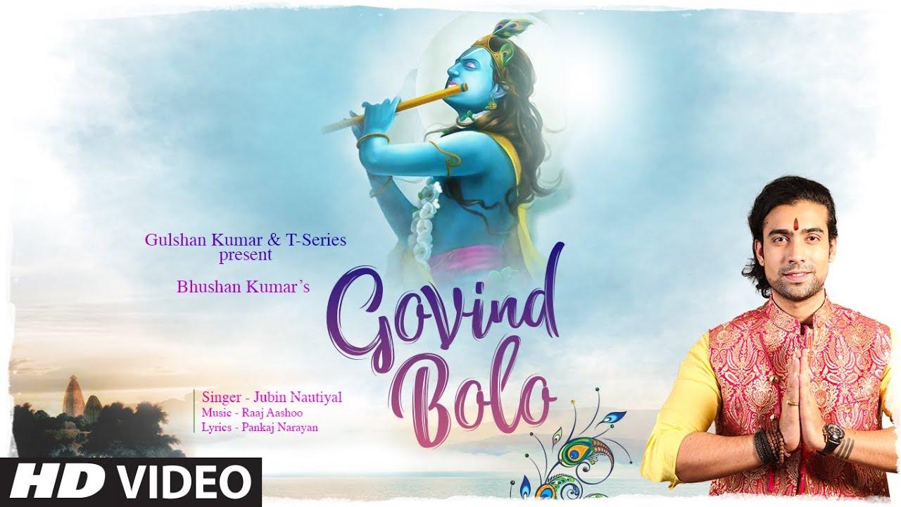 Jubin Nautiyal: Govind Bolo Song   Raaj Aashoo   Aditya D, Pankaj N   Bhushan Kumar   T-Series