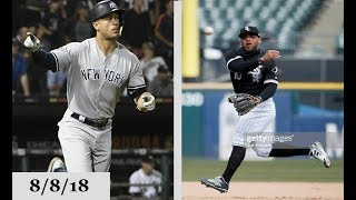 New York Yankees vs Chicago White Sox Highlights || August 8, 2018