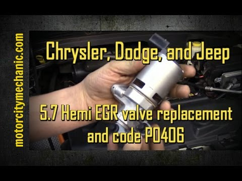 Chrysler, Dodge, and Jeep 57 liter hemi engine P0406 EGR valve