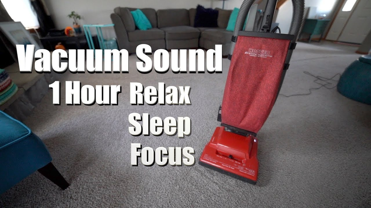 Vacuum Video - Hoover Encore Supreme 1 Hour - Relaxation And ASMR