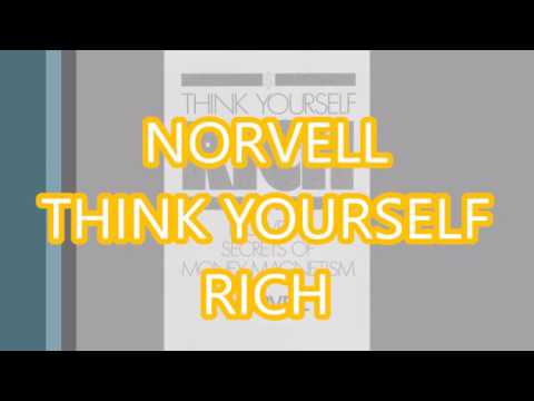 Think Yourself Rich - Norvell's Secret of Money Magnetism