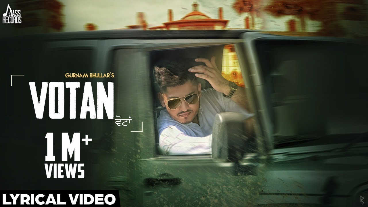 Votan| (Lyrical Video)●Gurnam Bhullar●New Punjabi Songs 2016●Latest Punjabi Songs 2016●Jass Records