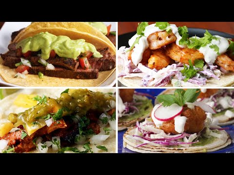 How to Make Tacos 10 Ways