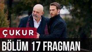 Çukur 17. Bölüm Fragman