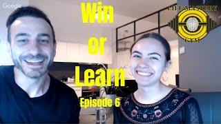 Win or Learn Episode 6 Scarcity Vs. Abundance