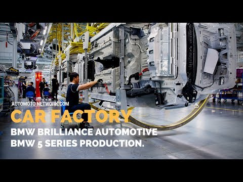 CAR Factory | Production Of The New LWB BMW 5 Series | BMW Brilliance Auto Dadong/Shenyang, China.