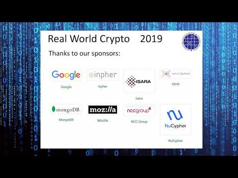 Real World Crypto 2019 - Day 1 - Session 1 - Morning - part 1