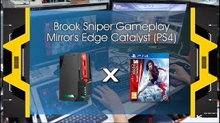 Mirror's Edge™ Catalyst Gameplay (Use by Brook Sniper) Gameplay Video