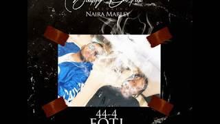 Baddy Oosha ft Naira Marley - 44-4 FOTI
