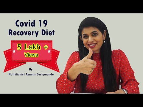 Covid-19 recovery diet tips to regain health