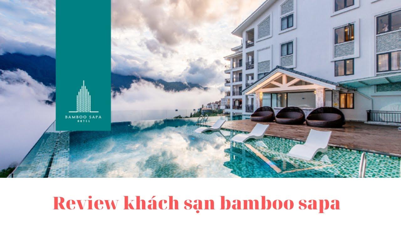 Top khách sạn có bể bơi vô cực tại sapa| Bamboo sapa hotel