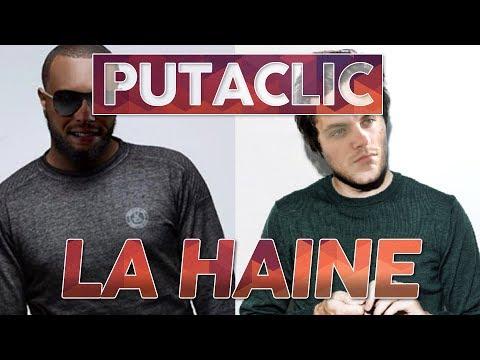 Putaclic 98 : La haine