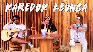 Download lagu Karedok LeuncaTessa Erlanda CoverLirik MP3