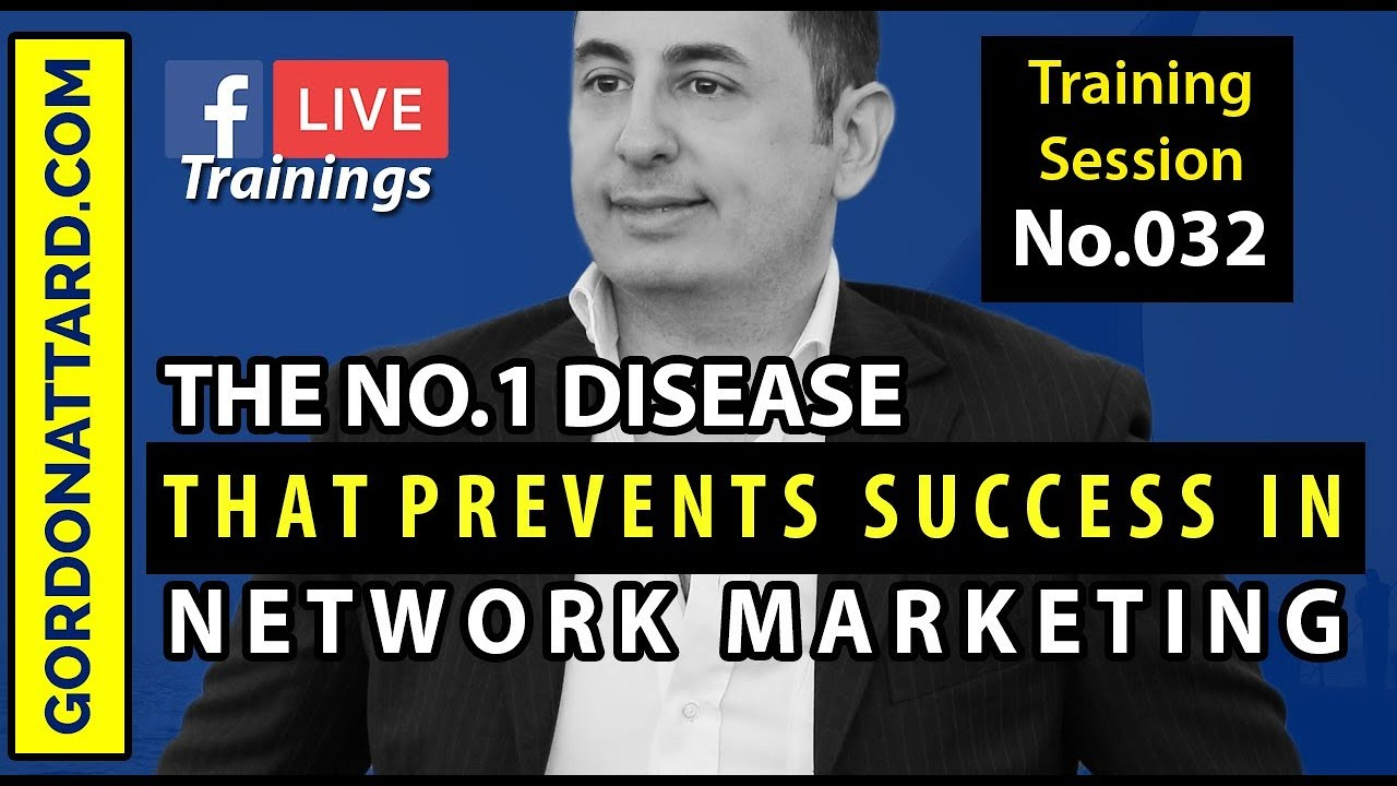 The No.1 Disease In Network Marketing