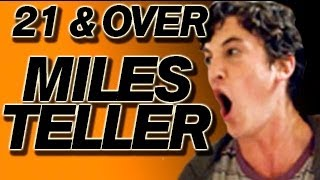 21 & over star miles teller - screen addict interview