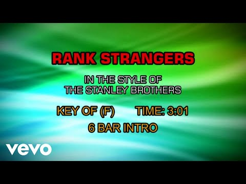 The Stanley Brothers - Rank Strangers (Karaoke)