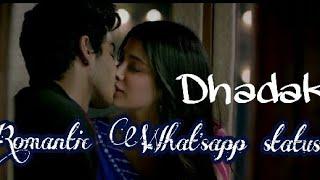 💕💕Romantic jhanvi & ishaan whatsapp status| love status | dhadak Movie whatsapp status title track