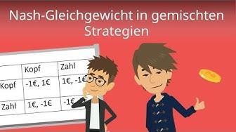 Spieltheorie - Nash Gleichgewicht in gemischten Strategien