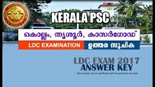 LDC Exam-2017 (KOLLAM, THRISSUR & KASARAGOD)- Answer Key