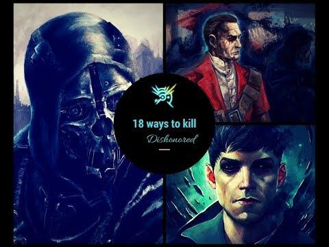 Dishonored : 18 ways to kill Havelock