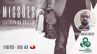 Missões - Essência do Cristão - IPT
