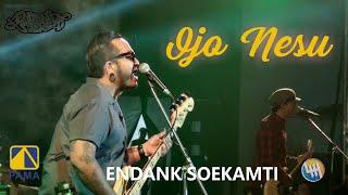 ENDANK SOEKAMTI - Ojo Nesu (LIVE SAMARINDA 2020)