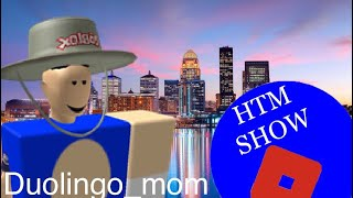 Duolingo_mom Interview- Season 1, Episode 7 | Roblox-HTM Show