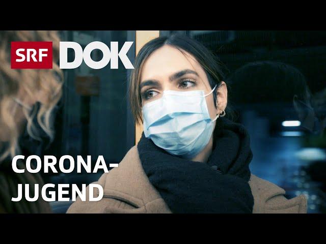 Jungsein in der Corona-Krise – Zwischen Solidarität und Frust in der Pandemie   Reportage   SRF DOK