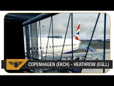 [P3D] BAW821/BA821 | Copenhagen (EKCH) - Heathrow (EGLL) | Aerosoft A320 | British Airways | VATSIM