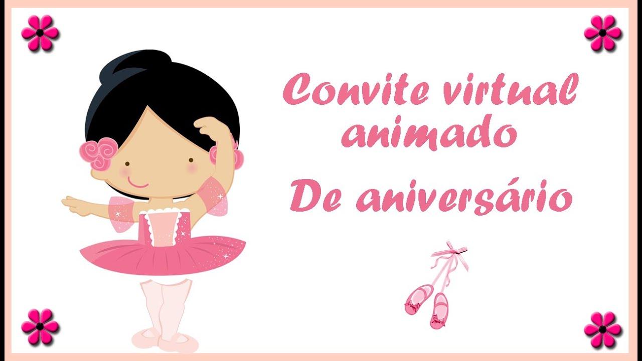a045e894d4 Convite virtual animado de aniversário Bailarina - YouTube