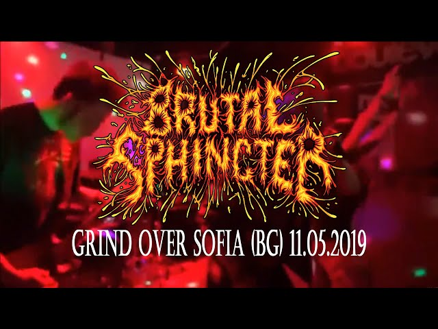 Brutal Sphincter - Make Goregrind Great Again (live @ Grind over Sofia - 11.05. 2019)