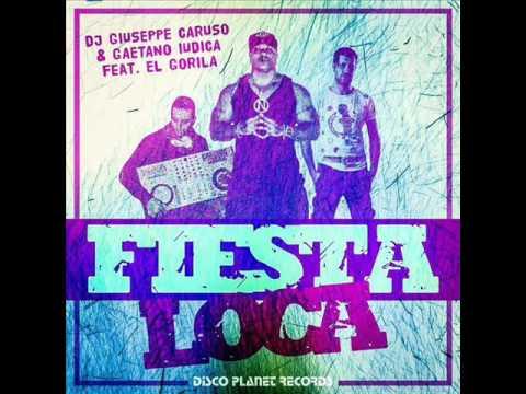 Discolancio Wortex Radio - Fiesta Loca - G.Caruso & G.Iudica feat El Gorila