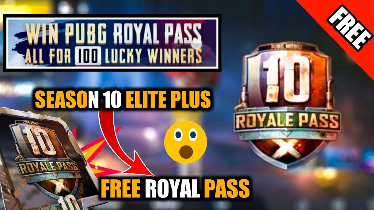 Pubg Mobile Season 10 Free Royal Passelite Upgrade Plus Freebest Way To Earn Free Royal Passs