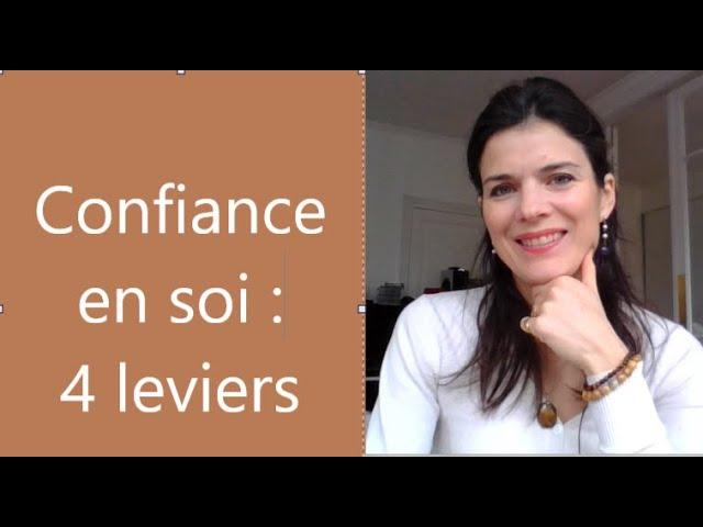 4 leviers pour la confiance en soi