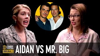Sex and the City: Mr. Big vs. Aidan? – Agree to Disagree