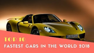 Top 10 Fastest Cars in The World 2018 -  Best Cars 2018 - Phi Hoang Channel.