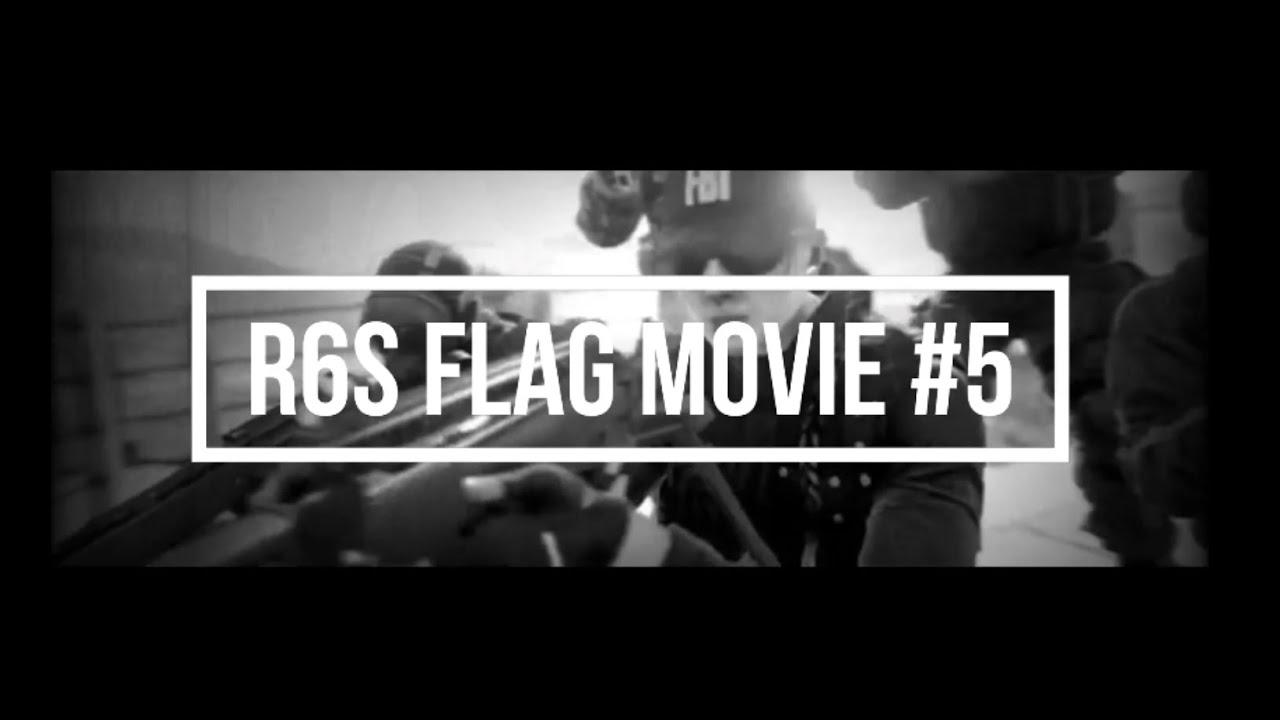 [R6S] げいるのflag movie #5