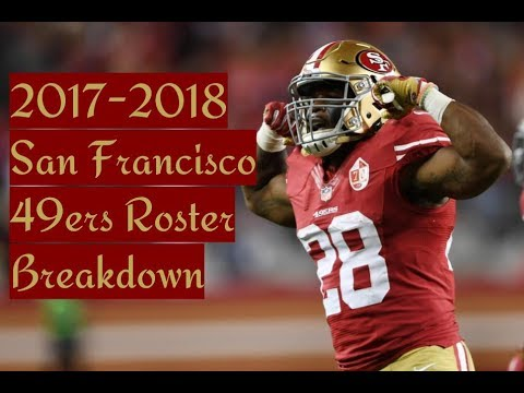2017-2018 San Francisco 49ers Roster Breakdown: Madden 18 Rosters