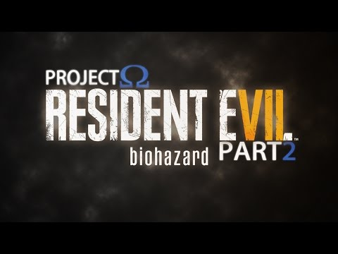 Project: Resident Evil 7 // Daddy, daddy cool!