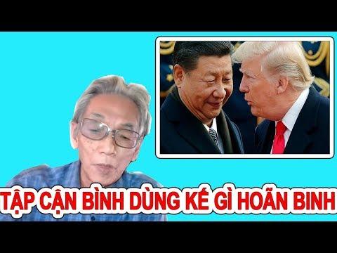 Nguyễn Xuân Nghĩa | Tập Cận Bình Đã Làm Thế Nào Để Hoãn Binh Với Hoa Kỳ